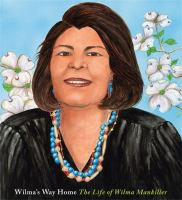 Cover image for Wilma's way home : the life of Wilma Mankiller