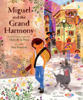 Cover image for Miguel and the grand harmony