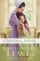 Cover image for Child of mine : a novel