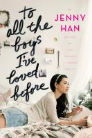Cover image for To all the boys I've loved before (Audiobook)