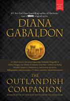 Cover image for The Outlandish companion : in which much is revealed regarding Outlander, Dragonfly in amber, Voyager, and Drums of autumn (and their author), including detailed synopses, commentary, controversy, glossaries, bibliographies and genealogies, TV shows, and other useful information