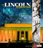 Cover image for Lincoln Memorial : myths, legends, and facts