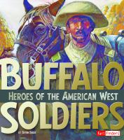 Cover image for Buffalo soldiers : heroes of the American West