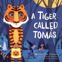 Cover image for A tiger called Tomás