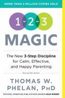 Cover image for 1-2-3 magic : effective discipline for children 2-12
