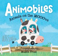 Cover image for Animobiles : animals on the mooove