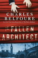 Cover image for The fallen architect : a novel