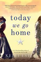 Cover image for Today we go home : a novel