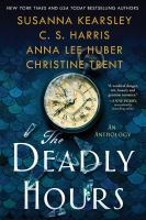 Cover image for The deadly hours : an anthology