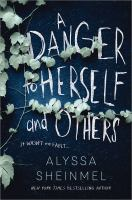 Cover image for A danger to herself and others