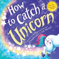 Cover image for How to catch a unicorn