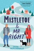 Cover image for Mistletoe & Mr. Right