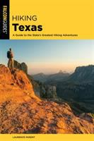 Cover image for Hiking Texas : a guide to the state's greatest hiking adventures