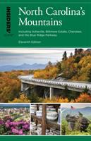 Cover image for Insiders' guide® to North Carolina's mountains : including Asheville, Biltmore estate, Cherokee, and the Blue Ridge Parkway