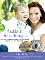 Cover image for Autism breakthrough : the groundbreaking method that has helped families all over the world
