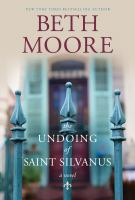 Cover image for The undoing of Saint Silvanus