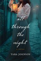 Cover image for All through the night : a novel
