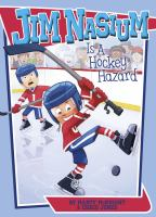 Cover image for Jim Nasium is a hockey hazard