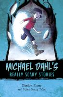 Cover image for Shadow shoes : and other scary tales