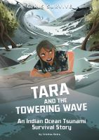 Cover image for Tara and the towering wave : an Indian Ocean tsunami survival story