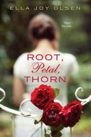 Cover image for Root, petal, thorn