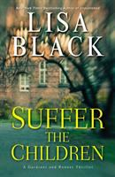 Cover image for Suffer the children