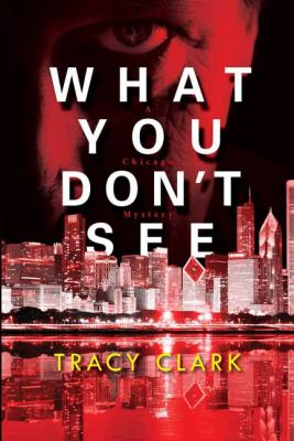 Cover image for What you don't see