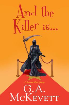 Cover image for And the killer is ... : a Savannah Reid mystery