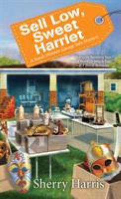 Cover image for Sell low, sweet Harriet