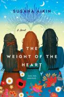 Cover image for The weight of the heart