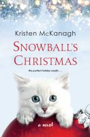 Cover image for Snowball's Christmas : a novel