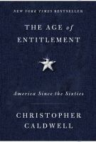 Cover image for The age of entitlement : America since the sixties