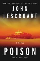 Cover image for Poison : a novel