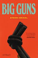 Cover image for Big guns : a novel