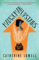 Cover image for The madwoman upstairs : a novel
