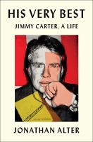 Cover image for His very best : Jimmy Carter, a life