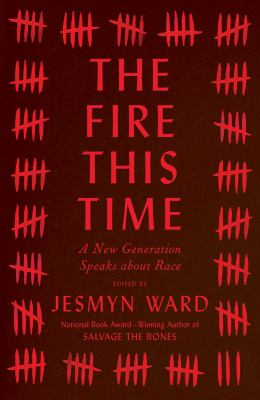 Cover image for The fire this time : a new generation speaks about race