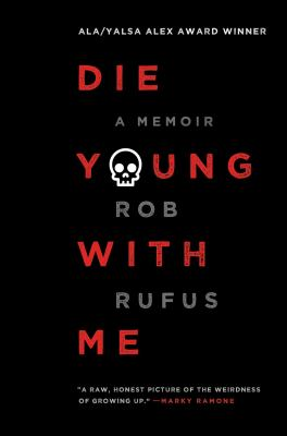 Cover image for Die young with me : a memoir