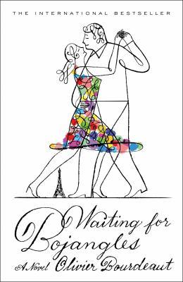 Cover image for Waiting for Bojangles : a novel