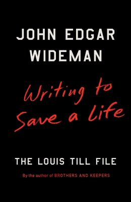 Cover image for Writing to save a life : The Louis Till file