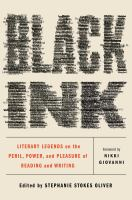 Cover image for Black ink : literary legends on the peril, power, and pleasure of reading and writing