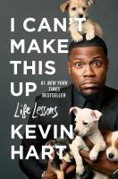 Cover image for I can't make this up : life lessons