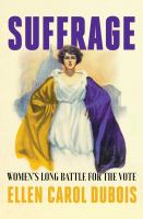 Cover image for Suffrage : women's long battle for the vote