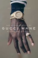 Cover image for The autobiography of Gucci Mane