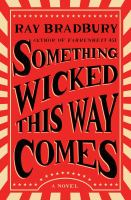 Cover image for Something wicked this way comes : a novel