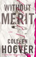 Cover image for Without merit : a novel