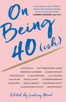 Cover image for On being 40(ish)