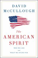 Cover image for The American spirit : who we are and what we stand for