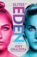 Cover image for Elites of Eden : a novel