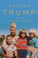 Cover image for Raising Trump
